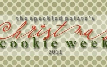 The Speckled Palate's Christmas Cookie Week 2011 banner includes decorative text and a green polka dotted background