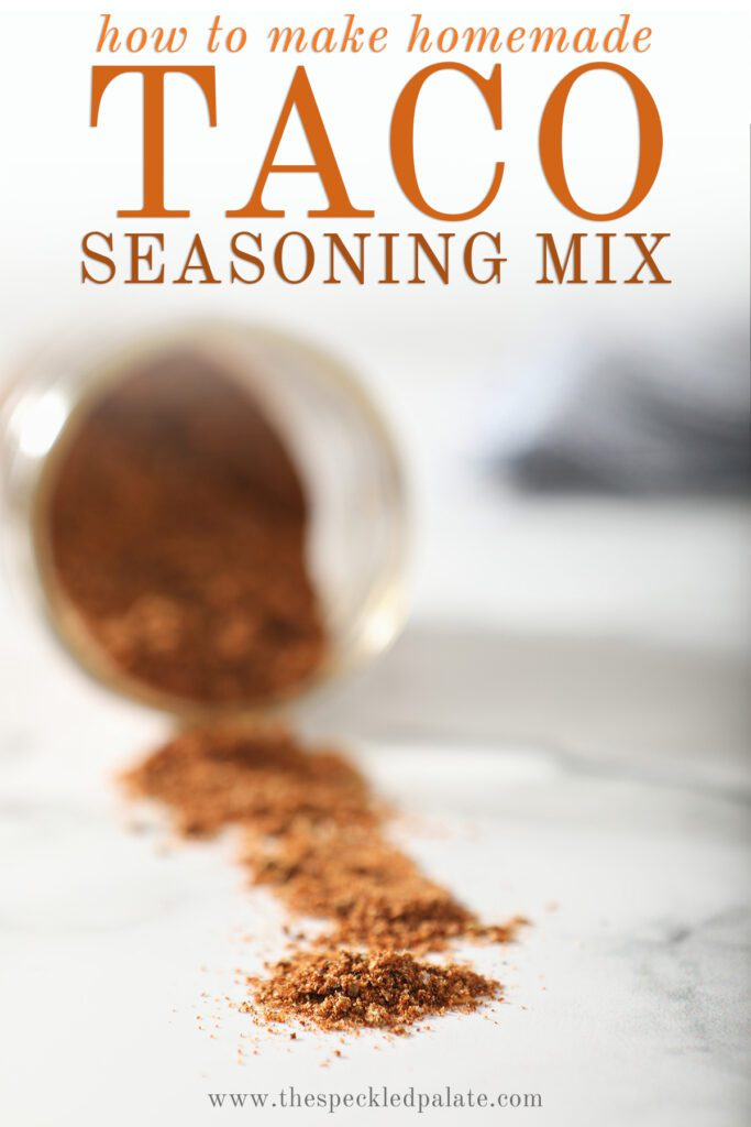 A seasoning mix on marble with the text how to make homemade taco seasoning mix