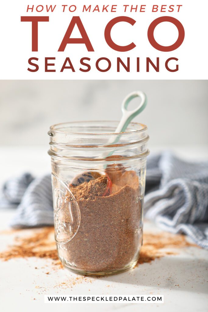A mason jar of homemade seasoning with the text how to make the best taco seasoning