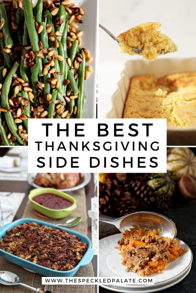 Collage of four images showing different Thanksgiving sides with the text 'the best thanksgiving side dishes'