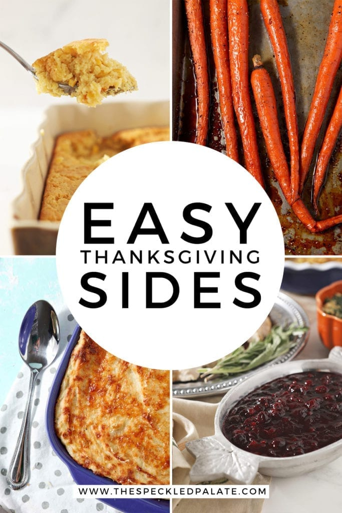 Collage of four images showing different Thanksgiving sides with the text 'easy thanksgiving sides'