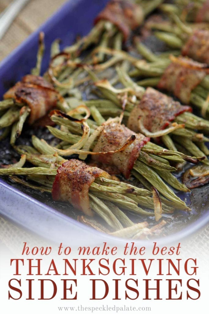 Close up of Green Bean Bacon Casserole in a purple baking dishes with the text 'how to make the best thanksgiving side dishes'