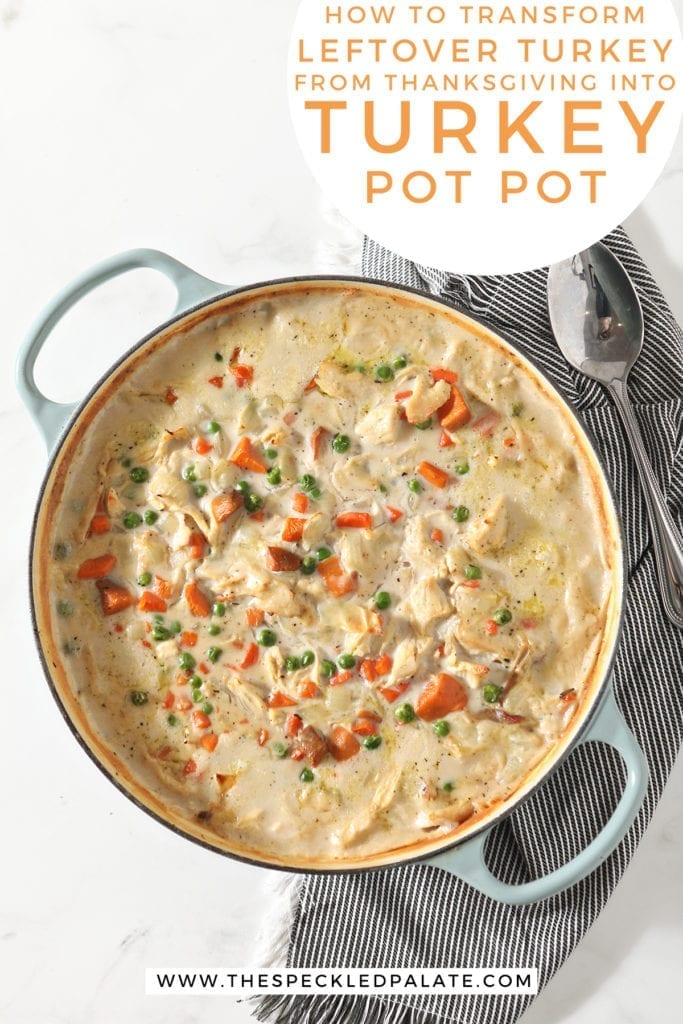 A dish holds turkey pot pie after baking in the oven on top of a striped gray towel with a large serving spoon with the text 'how to transform leftover turkey fro thanksgiving into turkey pot pie'