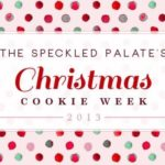 Christmas Cookie Week 2013 is HERE!