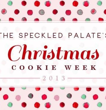 The Speckled Palate Christmas Cookie Week 2013
