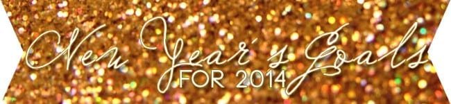 New Year's Goals for 2014 from The Speckled Palate