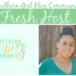 Southern Girl Blog Community presents That's Fresh Friday #10 + Pinterest Hop