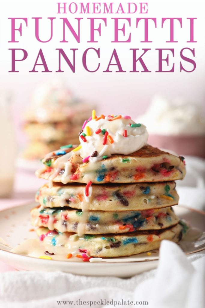 A stack of sprinkle Pancakes on a white plate with the text homemade funfetti pancakes