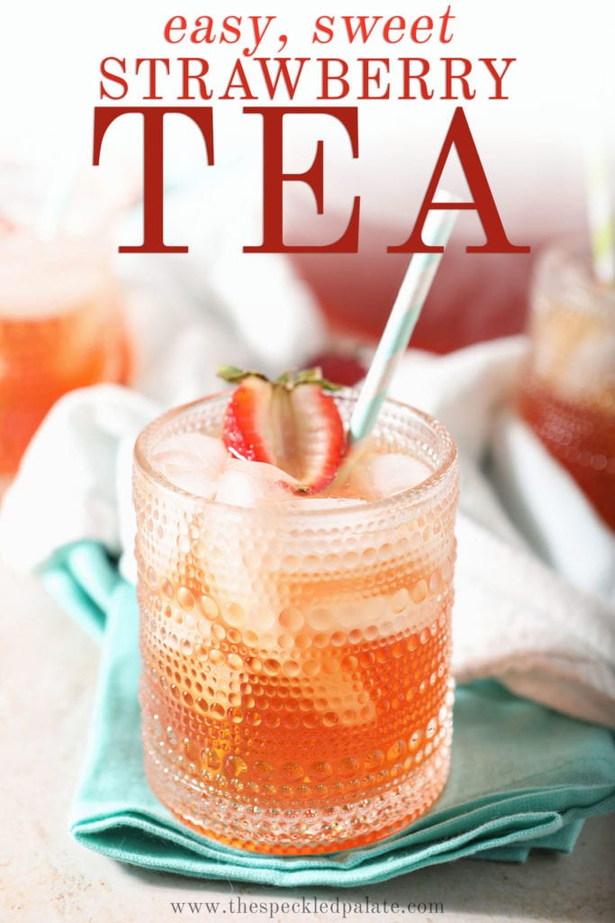 A glass of an orange liquid garnished with a strawberry with the text easy, sweet strawberry tea