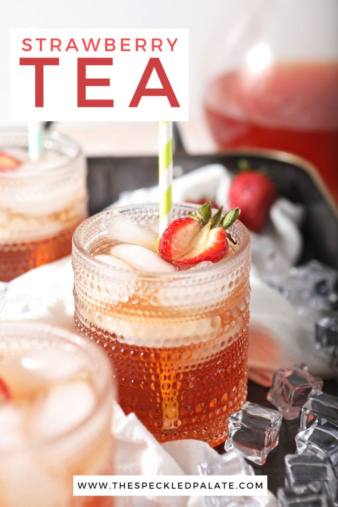 Three glasses holding tea with strawberry garnishes with the text strawberry tea