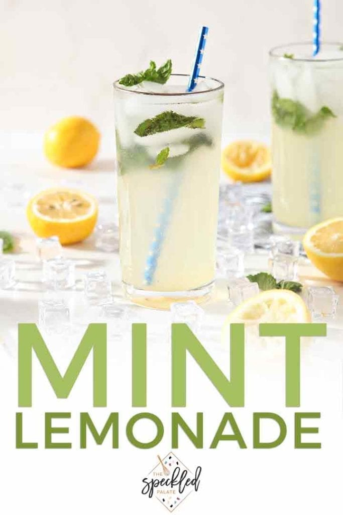 Pinterest image of Mint Lemonade, featuring a close up of a glass and text
