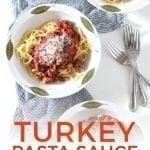 Overhead of Sausage Ground Turkey Pasta Sauce, with Pinterest text