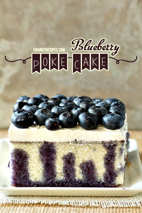Blueberry Poke Cake from Swanky Recipes // That's Fresh Friday Link-Up at The Speckled Palate