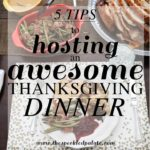 5 Tips to Hosting an Awesome Thanksgiving Dinner