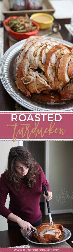 Thanksgiving Entree | Turducken Recipe | Easy Turducken Recipe | Easy Thanksgiving | Easy Entertaining | Unique Thanksgiving Entree