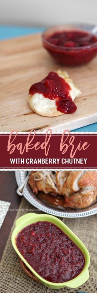 Baked Brie and cranberry chutney on wood cutting board