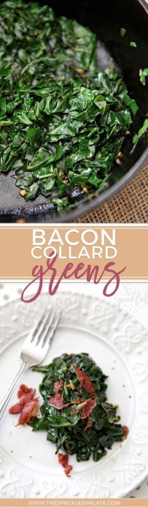 Pinterest collage of two images featuring Bacon Collard Greens