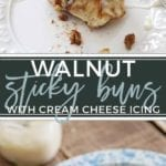 Decadent Walnut Sticky Buns, chock full of brown sugar, maple syrup and walnut goodness, are topped with a delightful Cream Cheese Icing to make the perfect plan-ahead holiday morning treat.