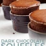 Pinterest image for Dark Chocolate SoufflŽes, featuring three risen chocolate souffles