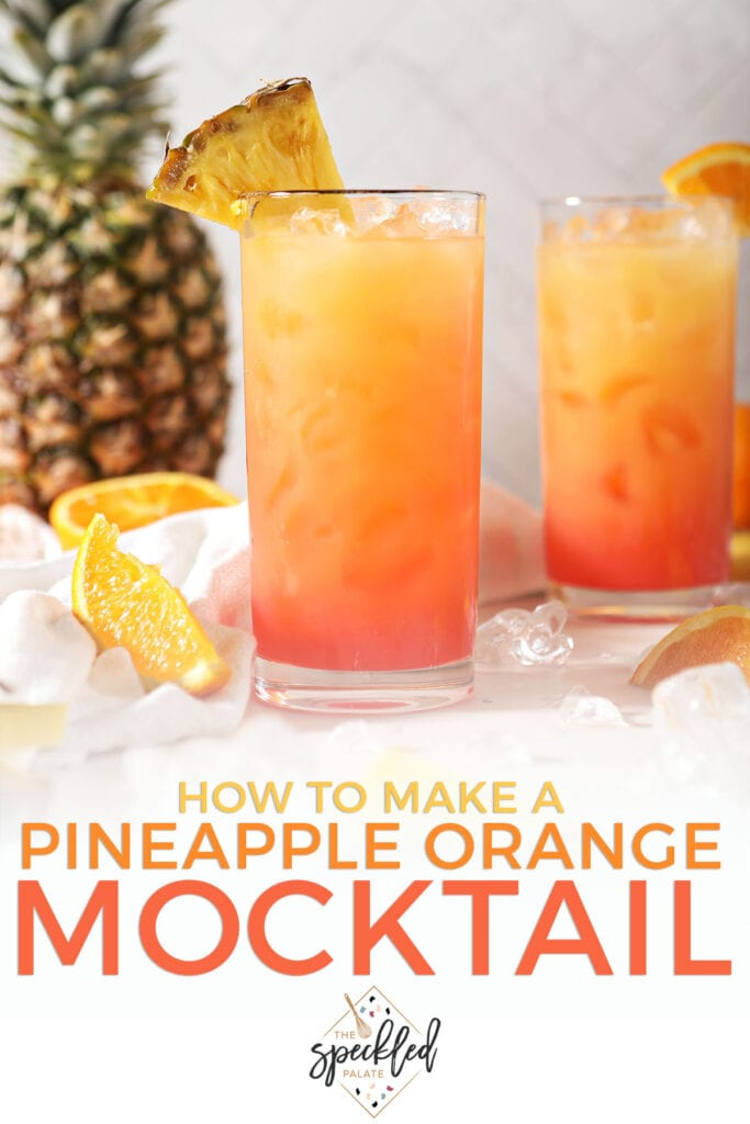 Two glasses of an orange-red drink with the text how to make a pineapple orange cocktail