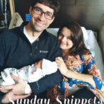 Sunday Snippets: The New Mama Edition