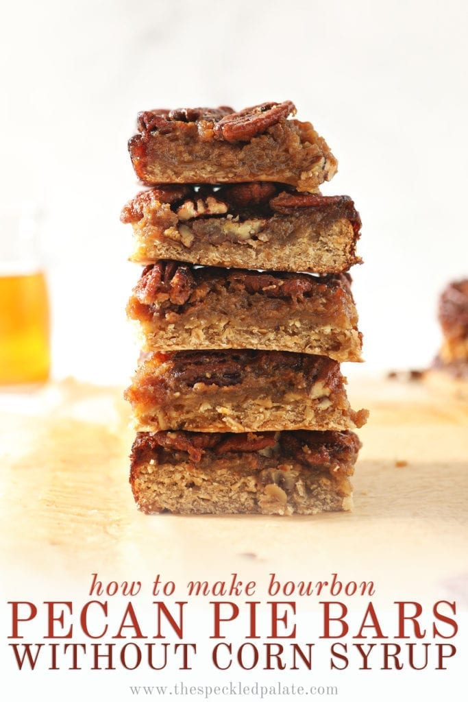 A stack of Bourbon Pecan Pie Bars in front of a vessel holding bourbon with the text 'how to make bourbon pecan pie bars without corn syrup'