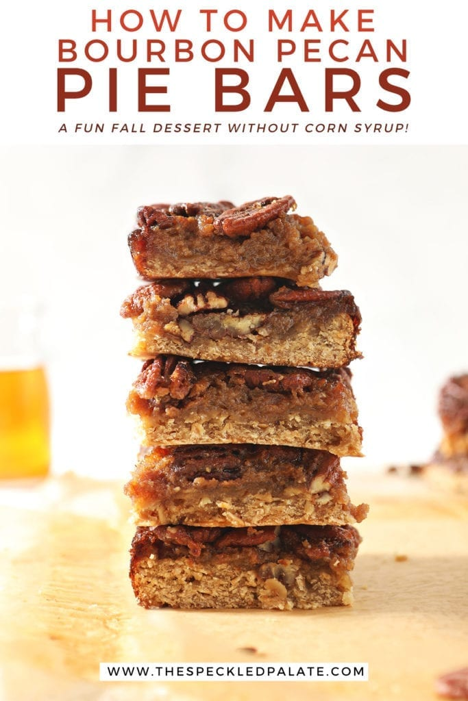 A stack of Bourbon Pecan Pie Bars in front of a vessel holding bourbon with the text 'how to make bourbon pecan pie bars. a fun fall dessert without corn syrup'