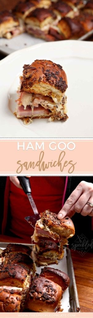 Ham Goo sandwiches Pinterest collage, featuring a final image of one sandwich ready for eating and another sandwich being lifted out of the baking sheet, gooey from the oven.