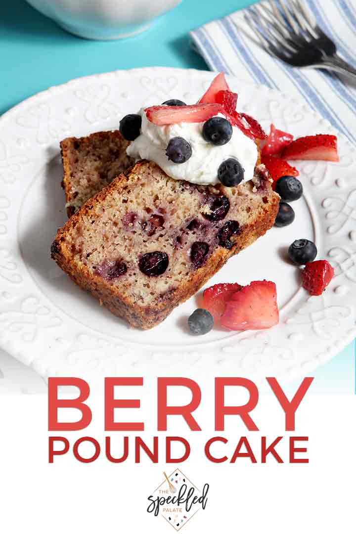 Finish your summertime patriotic feast on the lighter side with Berry Pound Cake. This dairy free pound cake makes a perfect dessert for a warm summer's day. | Summer Pound Cake | Strawberry Pound Cake | Patriotic Dessert | Red White and Blue Dessert | #july4 #dessert #speckledpalate