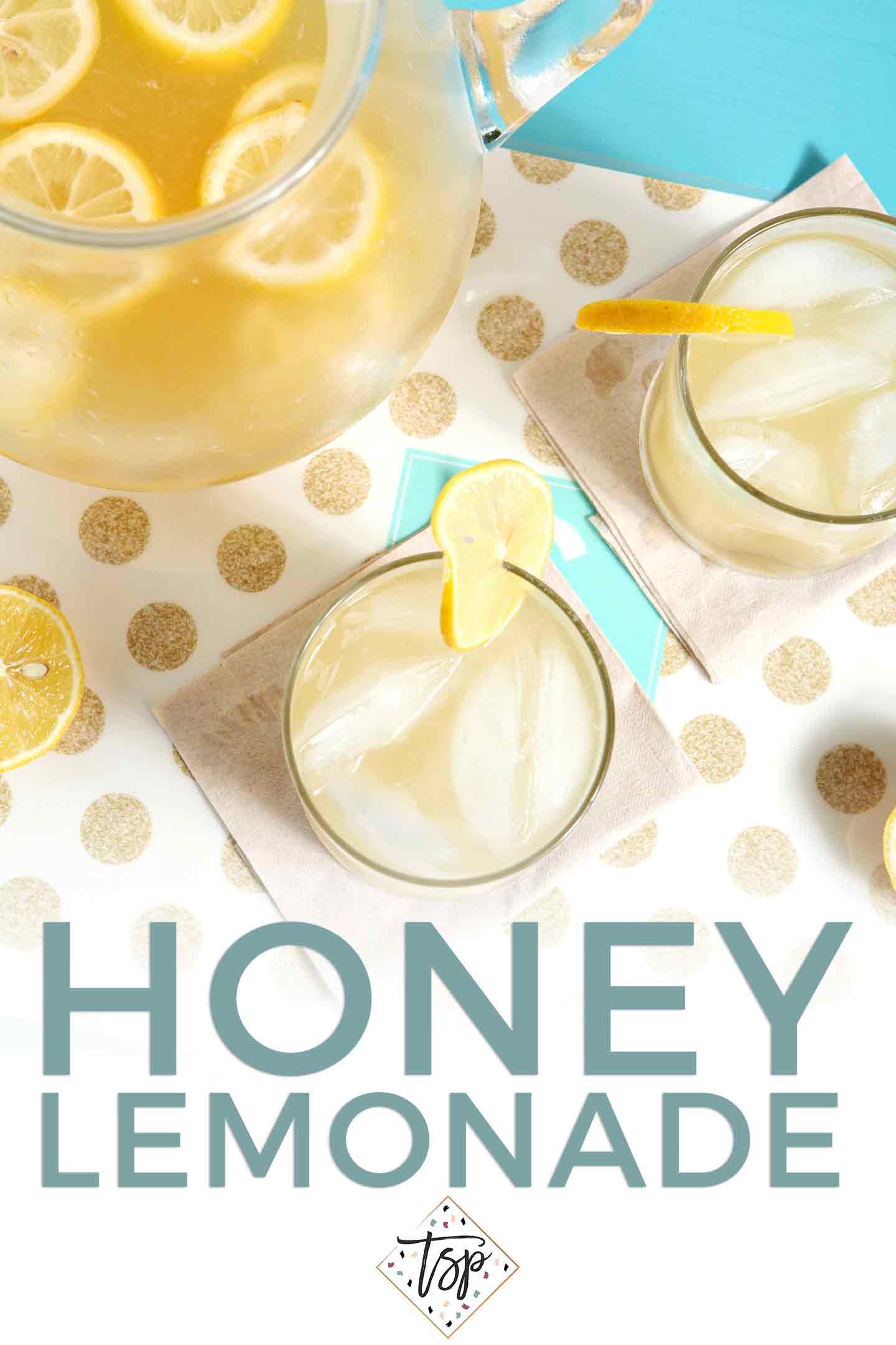 Overhead image of Honey Lemonade with Pinterest text overlaid on it