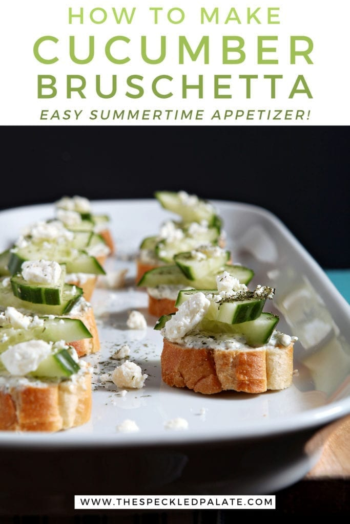 A white platter holds several cucumber bruschetta, garnished with additional cheese and herbs, with the text 'how to make cucumber bruschetta. easy summertime appetizer!'