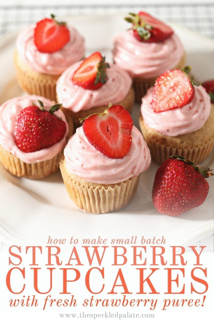 A white platter of decorated Strawberry Cupcakes with the text 'how to make small batch strawberry cupcakes with fresh strawberry puree'