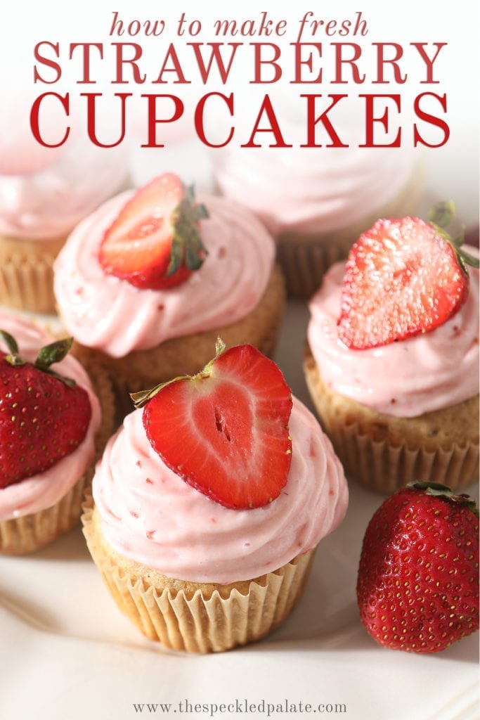 Close up of a white platter of decorated Strawberry Cupcakes with the text 'how to make fresh strawberry cupcakes'