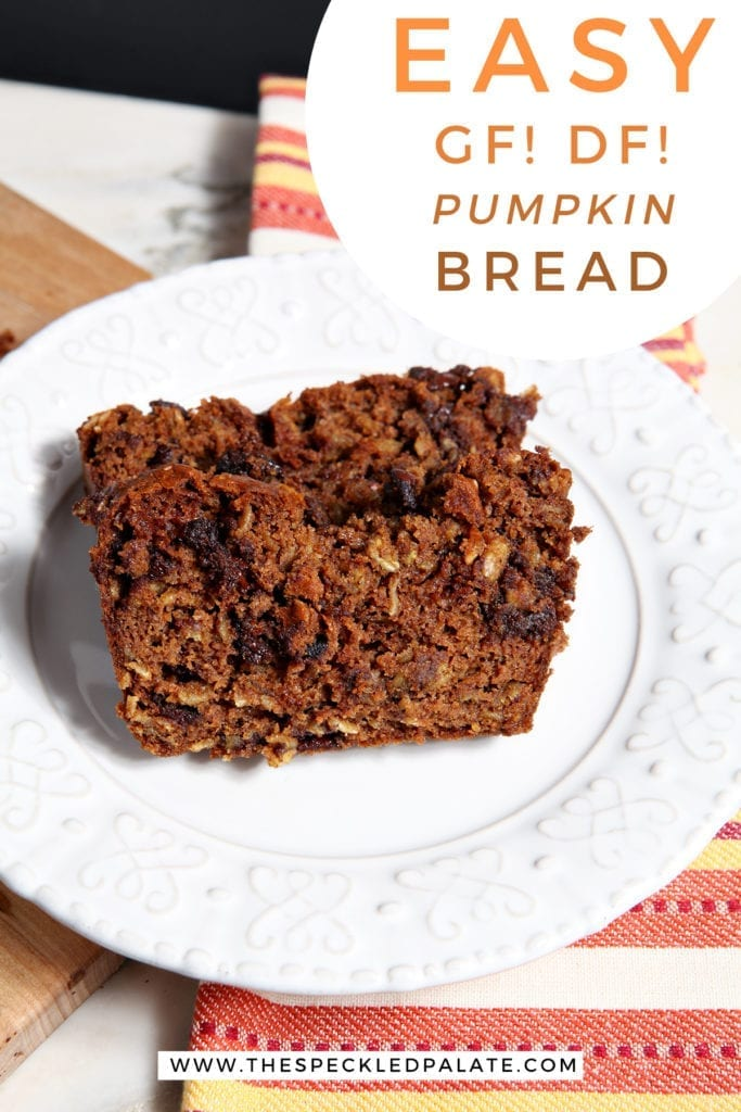 Two slices of Gluten Free Pumpkin Bread with Chocolate Chips on a white plate with the text 'easy gf! df! pumpkin bread'