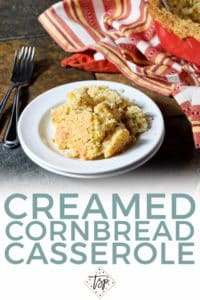 Pinterest graphic for Creamed Cornbread Casserole, featuring text and a plate of the casserole