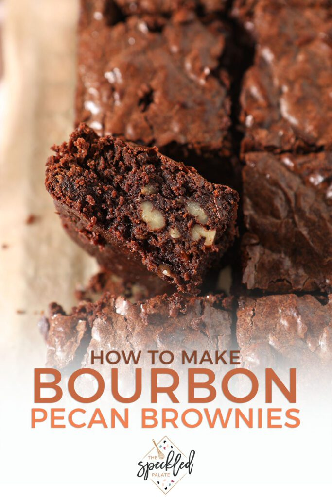 Close up of sliced brownies with the text how to make bourbon pecan brownies
