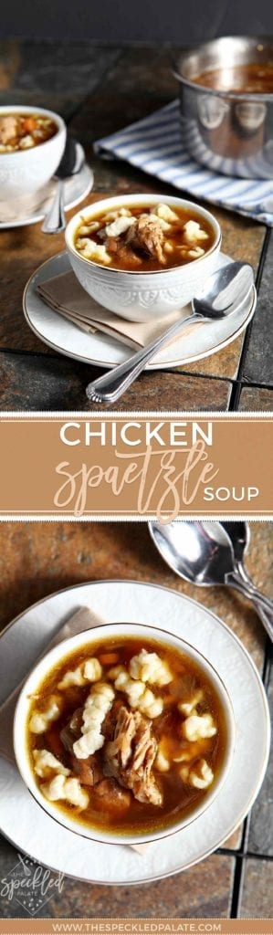 Comfort Food | Chicken Noodle Soup | Spaetzle Soup | Homemade Spaetzle | Winter Recipe | Comforting Soup