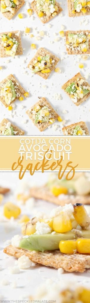 Cotija Corn Avocado TRISCUIT Crackers -- CotijaCornOcadoScuits -- are the perfect summertime appetizer! #ad