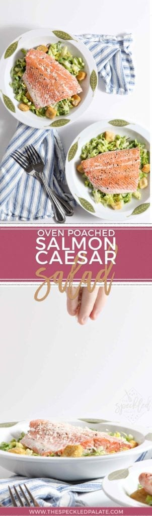 Pinterest collage of Oven Poached Salmon Caesar Salads, including two images of the final salads