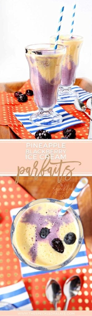 Pinterest collage of two images of Pineapple Blackberry Ice Cream Parfaits