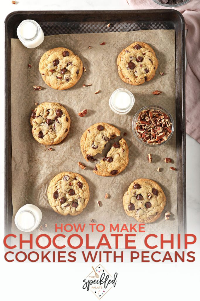 A sheet pan of baked cookies with pecan pieces and the text how to make chocolate chip cookies with pecans