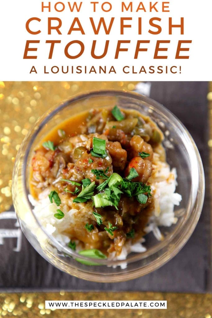 "Overhead of a glass holding crawfish etouffee with the text ""how to make crawfish etouffee, a Louisiana classic"""