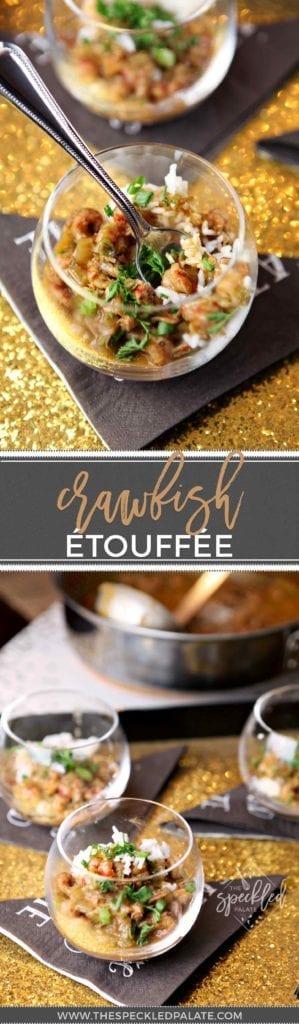 Louisiana Recipe | Comfort Food | Easy Crawfish Recipe | Etouffee Recipe | Tailgate Food | Tailgate Inspiration | Dinner Party | Easy Dinner | Easy Entertaining | Mardi Gras Recipe