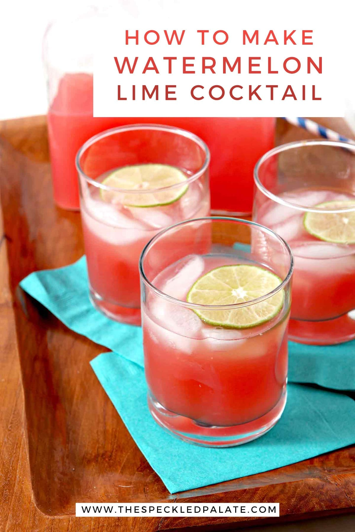A wooden tray holds three small glasses of spiked watermelon limeade with the text 'how to make watermelon lime cocktail'