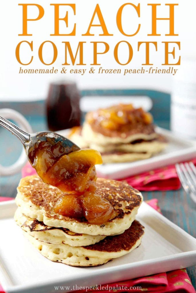 Peach Compote is dolloped onto a stack of pancakes with a spoon, with Pinterest text