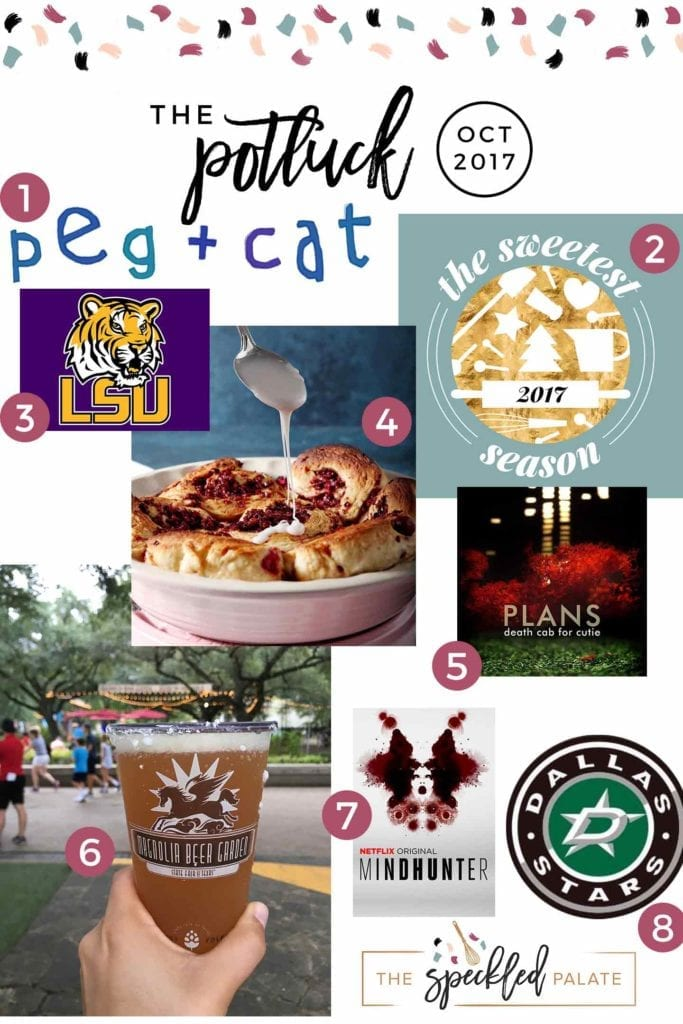 Continuing the monthly tradition, The Speckled Palate's The Potluck: October 2017 includes an upcoming event, some of my favorite sporting teams, two new favorite television shows and more! Swing by the blog today to get a full list of the things I adored during the month of October.