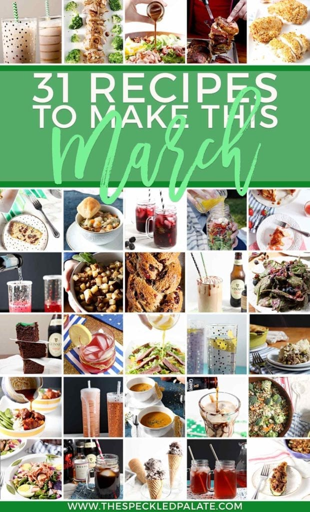 Pinterest collage for the Monthly Meal Plan: 31 Recipes to Make in March 2018, featuring 30 small images compiled together from the post