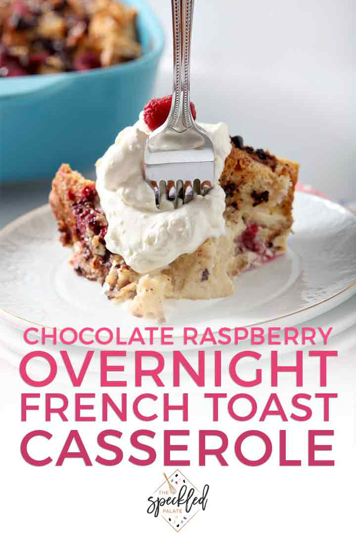 Close up of a fork cutting into a serving of Chocolate Raspberry Overnight French Toast Casserole and Pinterest text