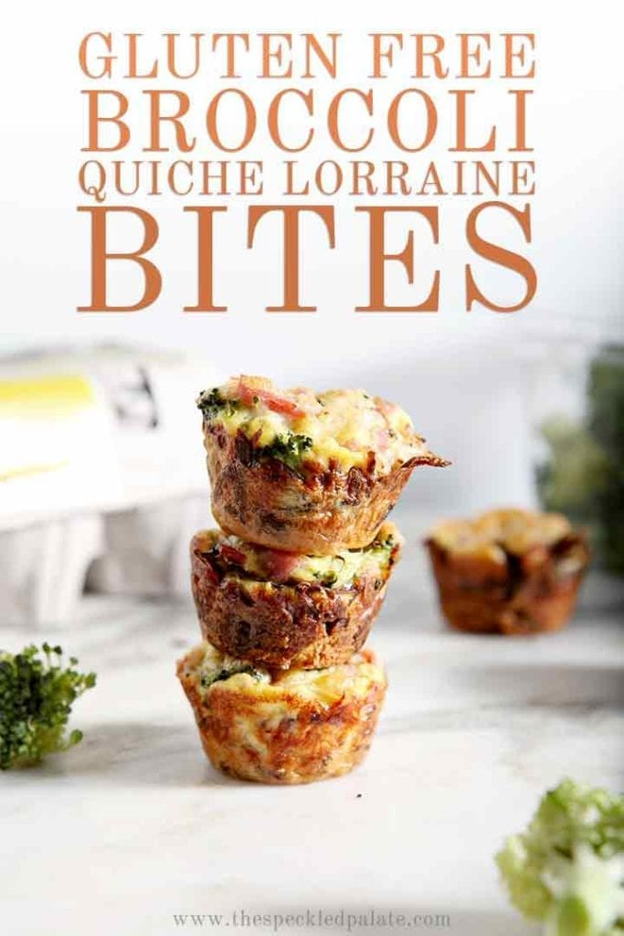 Gluten Free Broccoli Quiche Lorraine Bites are stacked on top of each other, with Pinterest text