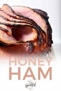 Pinterest graphic for Honey Ham, including a close up of the ham